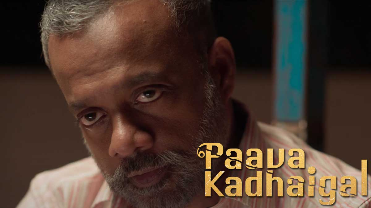 Watch Paava Kadhaigal Tamil Full Movie Online in Netflix.