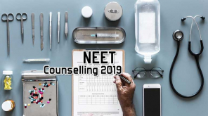 NEET Counselling 2019 Date and Required Documents