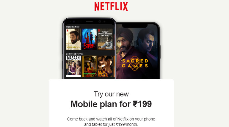 Netflix Announced Mobile Plan for Just Rs. 199 to Indian Mobile Customers