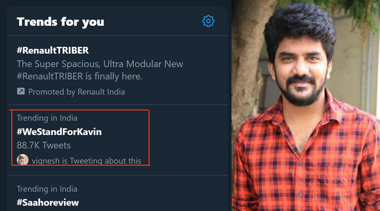 Kavin Fans Trending in India Level Twitter #WeStandForKavin