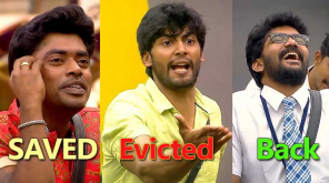 Sandy saved, Tharshan evicted, Kavin back in the Bigg Boss Tamil Show