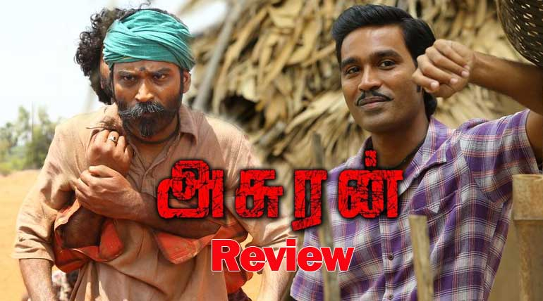 Asuran Movie Review: Shows humanity in the worst times of oppression