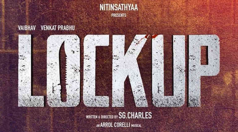 Vaibhav and Vani Bhojan Starring Lock Up Movie Teaser is Out Now