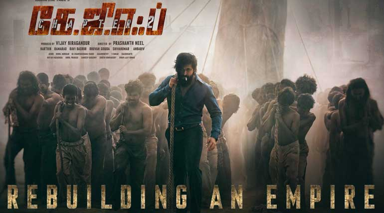 KGF Chapter 2 First Look: Rebuilding an Empire