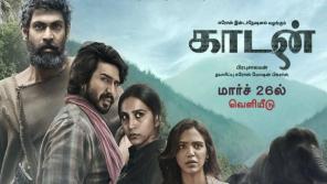 Kaadan Tamil Movie Jubebox is out